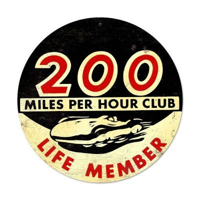 200 Miles per Hour - Life Member - Metallschild
