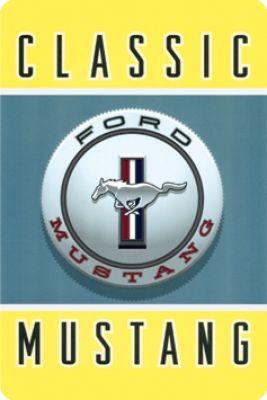 Classic Mustang Metallschild
